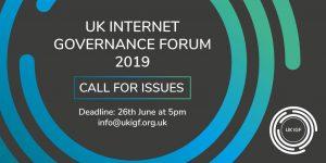 UK IGF 2019 call for issues